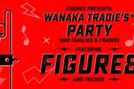 Image for event: Wanaka Tradie's Party Feat. Figure8