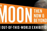 Image for event: Our Moon: Then, Now & Beyond