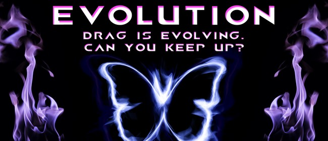 Evolution: Drag Show - January Edition