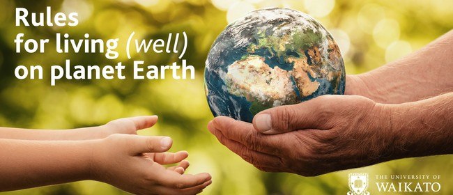 Rules for Living (Well) On Planet Earth - Public Lecture