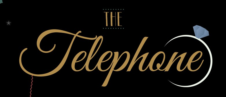 Opera Otago – Menotti's The Telephone