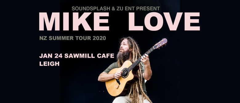 Mike Love NZ Tour