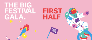 The Big Festival Gala - First Half