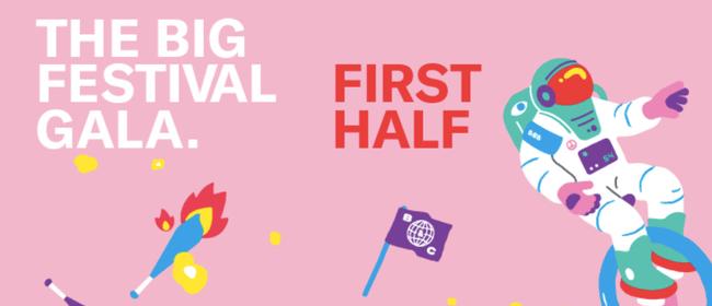The Big Festival Gala - First Half