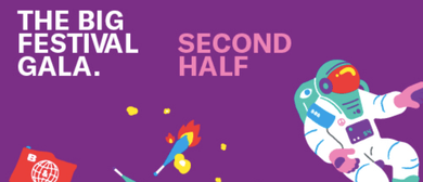 The Big Festival Gala - Second Half