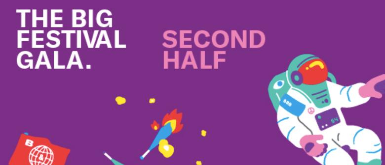 The Big Festival Gala - Second Half