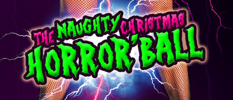 Larnach Castles Naughty Christmas Horror Ball: SOLD OUT