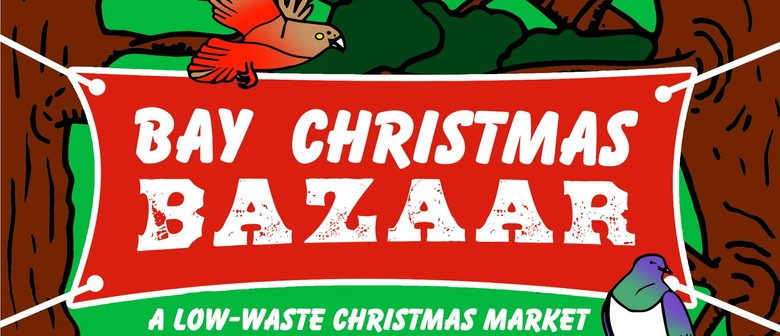 Bay Christmas Bazaar - A Low-Waste Fundraiser Market
