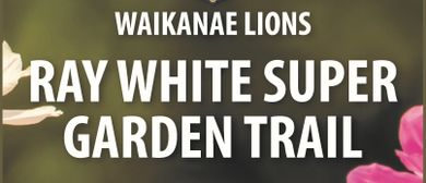 Waikanae Super Lions Garden Trail Tour 2020