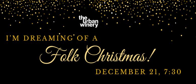 I'm Dreaming of a... Folk Christmas
