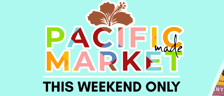 Pacific Made Market Pop Up