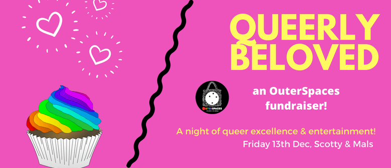 Queerly Beloved: An OuterSpaces Fundraiser
