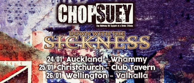 Chop Suey - NZ Tour - Wellington