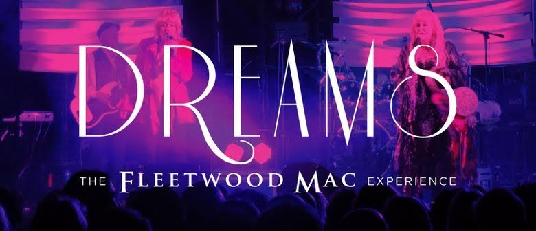 Fleetwood Mac Dreams Experience