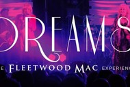 Image for event: Fleetwood Mac Dreams Experience