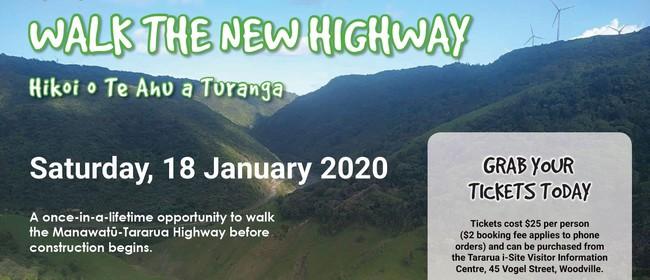 Walk the New Highway - Hikoi o Te Ahu a Turanga