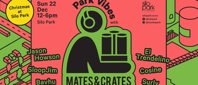 Park Vibes with Mates&Crates Vol.1
