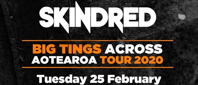 Skindred - Big Tings across Aotearoa