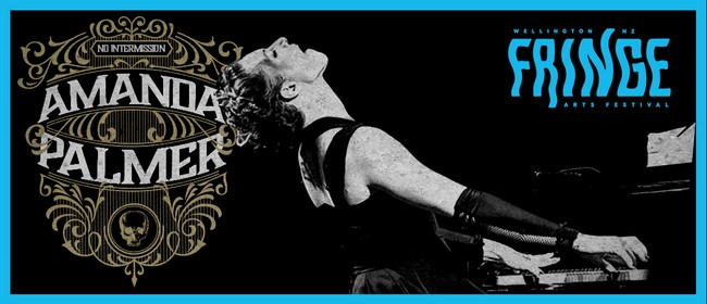 NZ Fringe: Amanda Palmer - There Will Be No Intermission