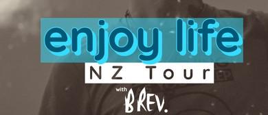 Enjoy Life Tour With Brev