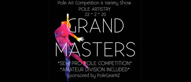 Pole Artistry – Grand Masters and Variety Show