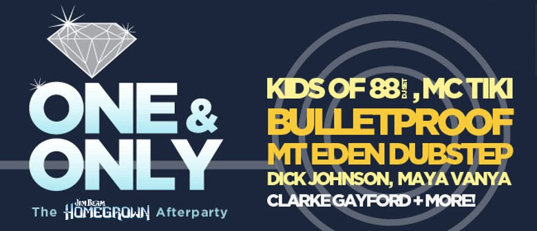 One & Only: Homegrown VIP Afterparty