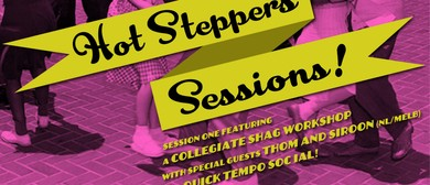 Hot Steppers Sessions - Collegiate Shag Workshop and Social