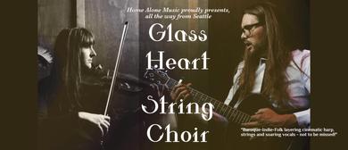 Glass Heart String Choir with Mali Mali