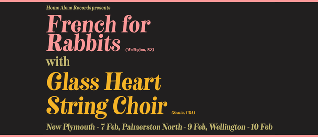 Glass Heart String Choir - French for Rabbits