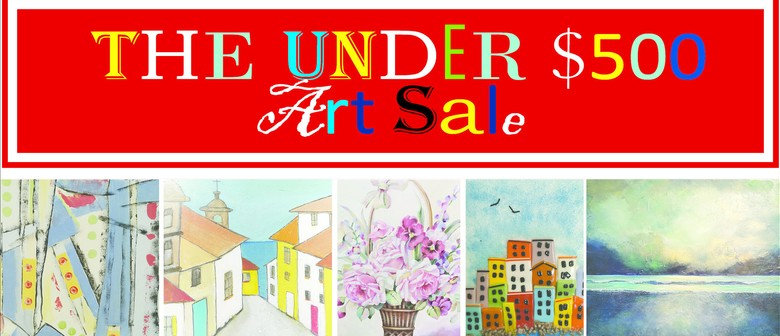 Under $500 Cash and Carry Art Sale