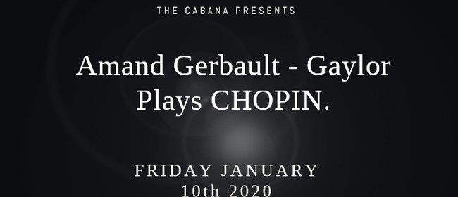 Amand Gerbault – Gaylor plays CHOPIN