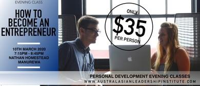 Evening Class: How To Become An Entrepreneur