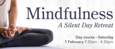 Mindfulness – A Silent Day Retreat