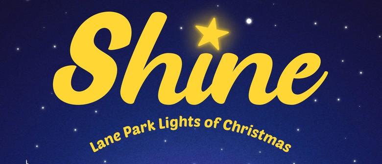 Shine - Lane Park Lights of Christmas