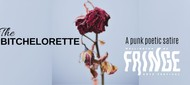 The Bitchelorette - NZ Fringe 2020