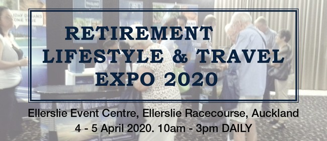 The Retirement Lifestyle & Travel Expo: POSTPONED