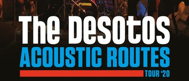The DeSotos - Acoustic Routes Tour '20