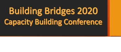 Building Bridges 2020 - Capacity Building Conference
