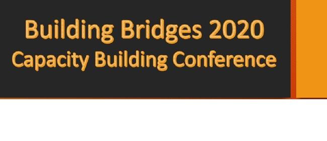 Building Bridges 2020 - Capacity Building Conference