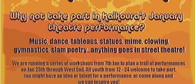 Kaikoura Street Theatre Extrodinare