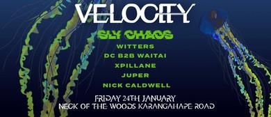 Velocity Presents: Sly Chaos, Witters, DC B2B Waitai & More
