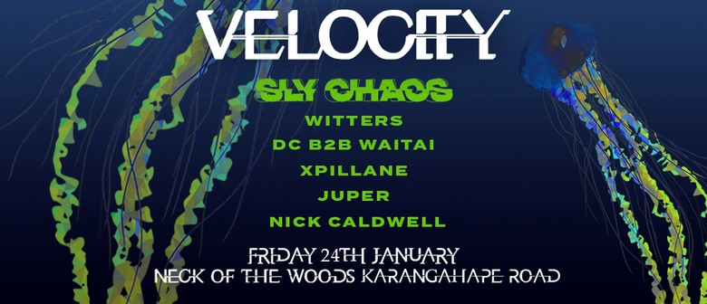 Velocity Presents: Sly Chaos, Witters, DC B2B Waitai & More
