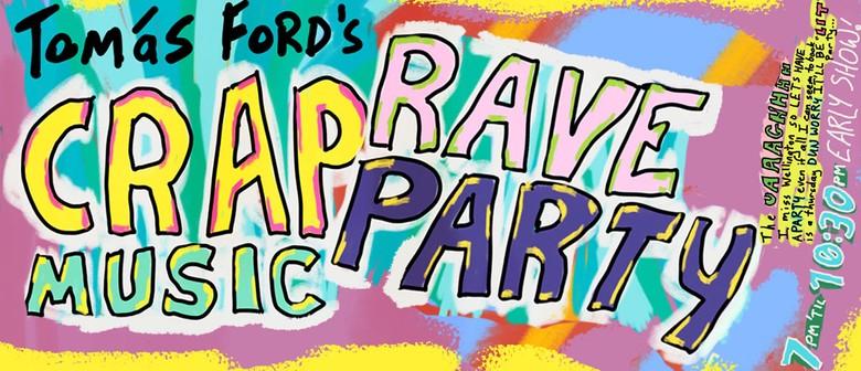 Crap Music Rave Party's Surprise Wellington Party!