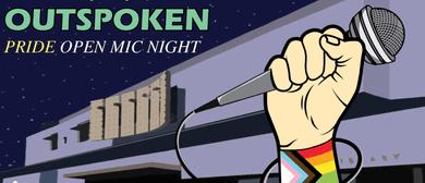 Outspoken: A Pride Open Mic Night
