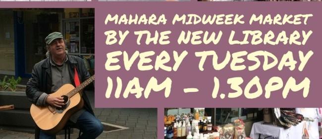 Mahara Midweek Market: CANCELLED