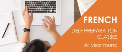 DELF Preparation Classes - Term 1 2020