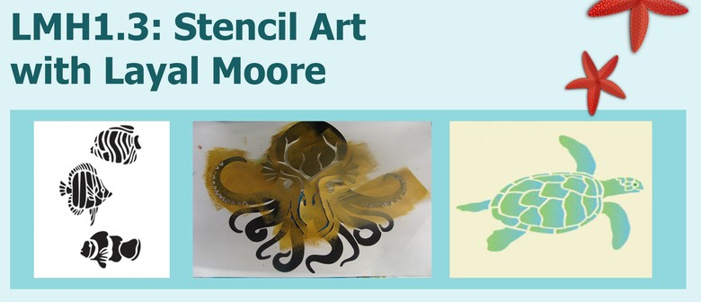 LMH1.3: Stencil Art with Layal Moore