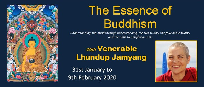The Essence of Buddhism Retreat