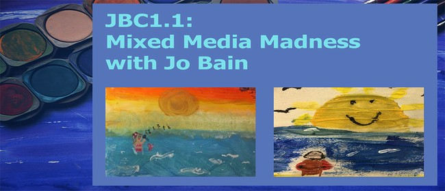 JBC1.1: Mixed Media Madness with Jo Bain