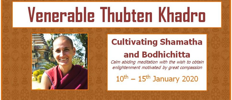 Cultivating Shamatha and Bodhichitta (Meditation With Love)